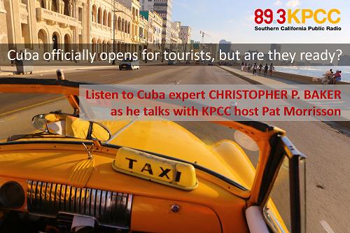NPR Cuba tourism interview Cuba Expert Christopher P Baker