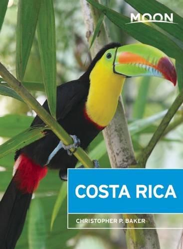 Moon Costa Rica guidebook tenth edition