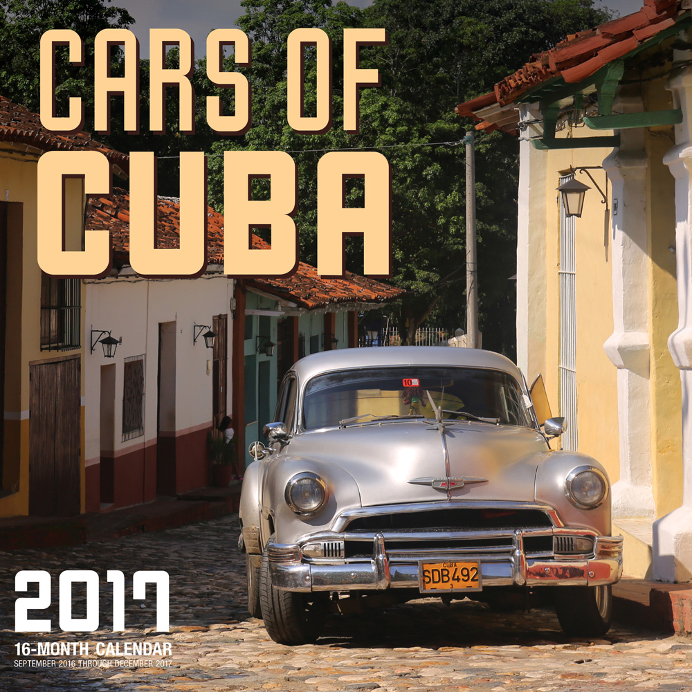 Cars of Cuba calendar 2017 large