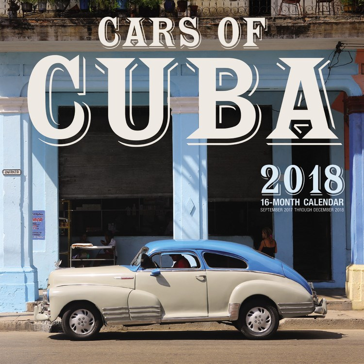 2018 Cars of Cuba calendar showing 13 classic automobiles