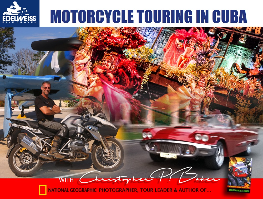 cuba motorcycle tours motojournalist and cuba expert christopher p baker to lead new. Black Bedroom Furniture Sets. Home Design Ideas